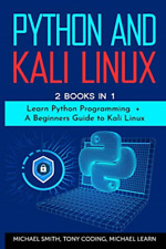 Learn Michael-Python & Kali Linux (US IMPORT) BOOK NEW