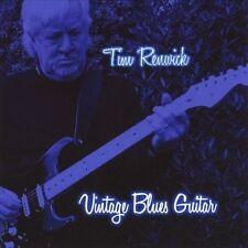 Vintage Blues Guitar by Tim Renwick (Guitar) (CD, Jan-2013, CD Baby...