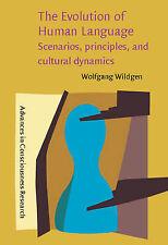 The Evolution of Human Language: Scenarios, principles, and cultural dynamics (
