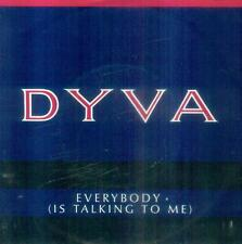 """7"""" Dyva/Everybody (Is Talking To Me) D"""