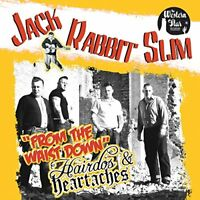Jack Rabbit Slim - From The Waist Down/ Hairdos and Heartaches [CD]