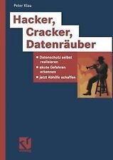 Hacker, Cracker, Datenräuber. Datenschutz selbst re... | Buch | Zustand sehr gut