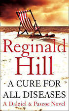 A Cure for All Diseases by Reginald Hill (Paperback) New Book