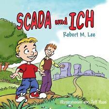 SCADA und ICH : Ein Buch Für Kinder und Management by Robert Lee (2014,...