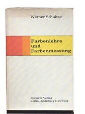 Schultze, Farbenlehre und Farbenmessung, 2. Aufl. 1966, 84 Seiten