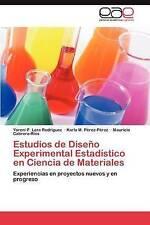 Estudios de Diseño Experimental Estadístico en Ciencia de Materiales: Experienci