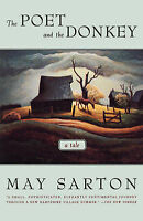 The Poet and the Donkey. A Novel by Sarton, May (Paperback book, 1996)