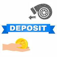 *Deposit for (Old/Broken) Turbocharger*