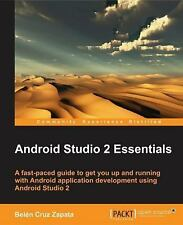 Android Studio 2 Essentials by Belén Cruz Zapata (2016, Paperback)