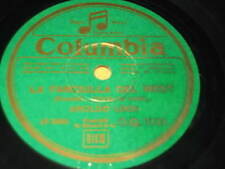 """10"""" 78 RPM vinyl AROLDO LINDI LA FANCIULLA DEL WEST ( Puccini ) COLUMBIA ITALY"""