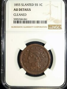 "1855 NGC AU Details Braided Hair Large Cent ☆☆ Slanted ""55"" ☆☆ 061"