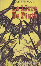 C1 VAN VOGT Le Livre de Ptath RAYON FANTASTIQUE EO Epuise FOREST