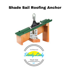 Shade Sail Rafter Roofing Anchor and weather shield Extenda Roof Brackets