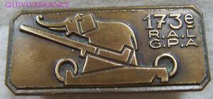 IN14189 - INSIGNE 173° Régiment d'Artillerie Lourde, G.P.A, bronze, éléphant