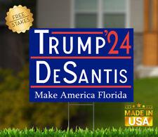 "Trump Desantis 2024 Yard Sign Donald Trump and Ron Desantis 18"" x 12"" w/H stake."