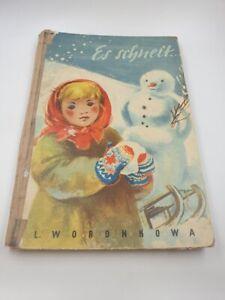 L.Woronkowa  , Es schneit , Kinderbuch DDR  50 er