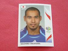 451 NAOHIRO TAKAHARA JAPAN PANINI FOOTBALL GERMANY 2006 WM FIFA WORLD