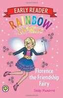 Florence the Friendship Fairy (Rainbow Magic Early Reader),Daisy Meadows, Georg
