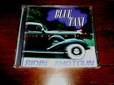 Blue Taxi - Ridin' Shotgun CD (1998, Mudpuppy) While My Guitar Gently Weeps NM