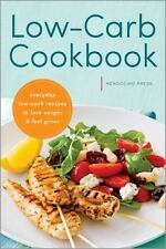 Low Carb Cookbook : Everyday Low Carb Recipes to Lose Weight and Feel Great...