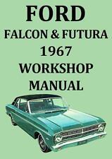 FORD FALCON & FUTURA 1967 WORKSHOP MANUAL