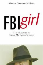 FBI Girl: How I Learned to Crack My Father's Code