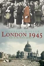 London 1945: Life in the Debris of War-ExLibrary