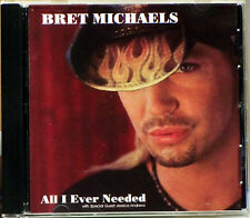 All I Ever Needed [Single] By Bret Michaels (CD, 2004 B*M*B/Poorboy Records)