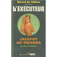 L'Exécuteur N° 139 - Jackpot au Rwanda  - Gérard de Villiers