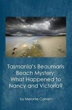 Tasmania's Beaumaris Beach Mystery : What Happened to Nancy and Victoria?, Pa...