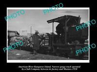 OLD LARGE HISTORIC PHOTO OF AMERICAN RIVER KANGAROO ISLAND SALT Co TRAIN c1930