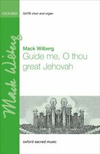 Guide me, O thou great Jehovah Vocal score Wilberg, Mack 9780193402836 Paperback