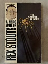 The Golden Spiders Rex Stout - Nero Wolfe Mystery Series - 4th Print 1964