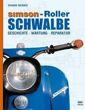 Buch Simson Roller Schwalbe Geschichte Wartung Reparatur 226 Seiten