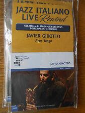 Jazz Italiano Live Rewind  cd 7  JAVIER GIOROTTO Aires Tango
