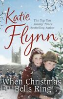 When Christmas Bells Ring By Katie Flynn. 9781780892313