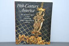 19th Century America Furniture +Other Decorative Arts Met Museum 1970 Exhibition
