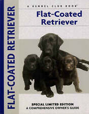 New Flat-Coated Retriever (Comprehensive Owner's Guide) by John Wakefield
