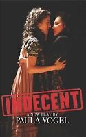 Indecent, Paperback by Vogel, Paula, Brand New, Free shipping in the US