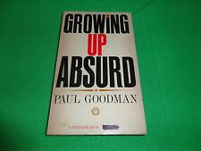 GROWING UP ABSURD  BY  PAUL GOODMAN (SMALL PAPERBACK BOOK)#