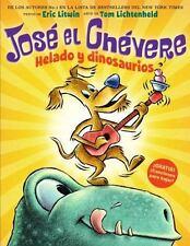 JOSE EL CHEVERE HELADO Y DINOSAURIOS / GROOVY JOE ICE CREAM AND DINOSAURS - LITW