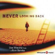 Vineyard Live Burn Service - Never Looking Back (CD 2001) * BRAND NEW & SEALED *