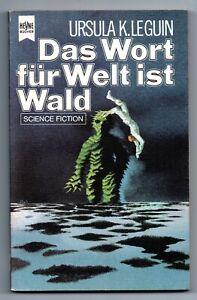 Ursula K. LeGuin * Das Wort für Welt ist Wald * Heyne SF 3466 * SELTEN! Le Guin