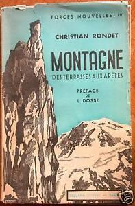 Montagne des terrasses aux arêtes Alpinisme Rondet 1941