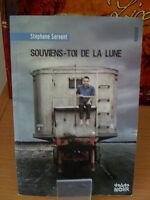 Souviens-toi de la lune - Stephane Servant (Editions du Rouergue)