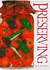 NEW - Preserving by Schwartz, Oded