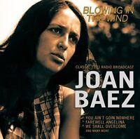 JOAN BAEZ - BLOWING IN THE WIND/RADIO BROADCAST  CD NEU