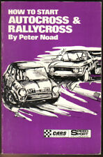 How to Start Autocross & Rallycross by Peter Noad Pub. Speedsport 1970