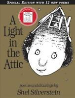 A LIGHT IN THE ATTIC - SILVERSTEIN, SHEL/ SILVERSTEIN, SHEL (ILT) - NEW HARDCOVE