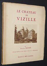 LE CHATEAU DE VIZILLE ANTOINE BATON 1925 ISERE 28 HELIOGRAVURES